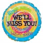We'll Miss You Messages Balloon